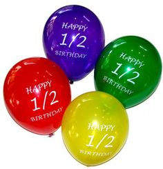 Half Birthday Decorator Balloons