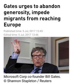 Microsoft founder Bill Gates has called on Europe to stop demonstrating generosity towards asylum seekers to avoid an overwhelming migrant influx. He also advises European states to make Africans way to the continent much more difficult  http://ift.tt/2upC9yd