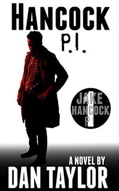 Hancock P.I. (Jake Hancock P.I. series), http://www.amazon.com/dp/B015KTGYJG/ref=cm_sw_r_pi_awdm_d6..vb0923RH1
