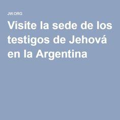 Visite la sede de los testigos de Jehová en la Argentina