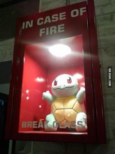 In Case Of Fire... Squirtle!