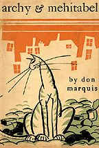 Archy and Mehitabel by Don Marquis. Rediscovering a delightful and thoroughly enjoyable book