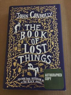 The Book of Lost Things by John Connolly Signed First Edition