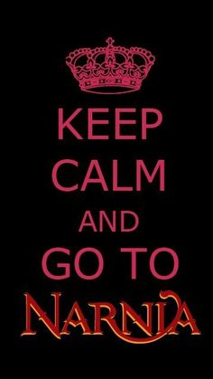 Keep calm and go to Narnia. Keep Calm Posters, Keep Calm Quotes, Narnia 3, Missing Quotes, Prince Caspian, Ben Barnes, Chronicles Of Narnia, Cs Lewis, Backgrounds