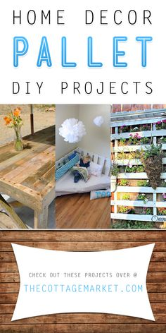 Home Decor Pallet DIY Projects - The Cottage Market  #Pallets, #PalletDIYProjects, #DIYPalletProjects