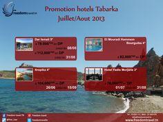 Promo hôtels Tabarka Juillet/Août    Réservation en ligne: http://freedomtravel.tn/hotel_tn.php  Tel : 70 826 112 Mob : 23 569 470 Mail : info@freedomtravel.tn Skype : freedomtraveltn Site : www.freedomtravel.tn