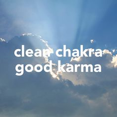 Clean your chakras* Balance your Mind and Heart* Reap the benefits Karma Quotes, Funny Quotes, Zen Buddism, Karma Chameleon, Get What You Give, Om Shanti Om, Funny Thoughts, Love And Respect, Meaningful Words