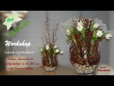 DIY Frühlings Deko im Glas, bloemschikken tulpen in vaas, flower arrangement in vase DekoideenLand - YouTube