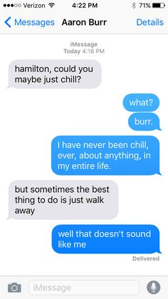 I recently had the honor and privilege of seeing this. http://community.sparknotes.com/2016/04/28/hamilton-as-told-in-a-series-of-texts/slide/3