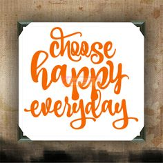 choose happy everyday - Painted Canvases - wall decor - wall hanging - inspirational quote on canvas - inspiring phrases by CreativeStudio805 on Etsy