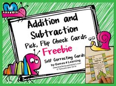 Addition and Subtraction Pick, Flip and Check Cards Freebie by Games 4 Learning - The fun way to review addition and subtraction facts!   These addition and subtraction cards are self correcting cards. Students use a clothespin or paper clip to pick the addition and subtraction facts that have the answer on the card.
