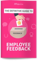 The Definitive Guide To Employee Feedback Employee Feedback, Talent Management, Employee Engagement, Good Company, Online Courses