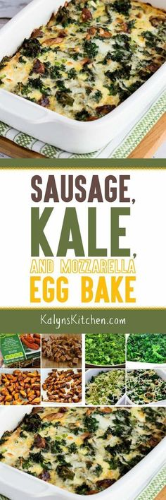 Sausage, Kale, and Mozzarella Egg Bake is a delicious breakfast idea that's low-carb, Keto, low-glycemic, gluten-free, and South Beach Diet friendly.  [found on KalynsKitchen.com]
