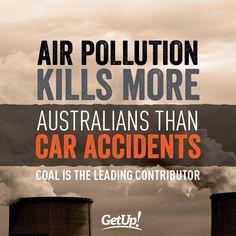 Air pollution kills more Australians than car accidents. #Auspol #TZM