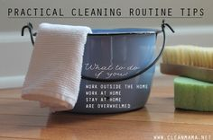 Working mom? Stay at home? Work at home? Make a cleaning routine that sticks no matter what your schedule with these suggestions.