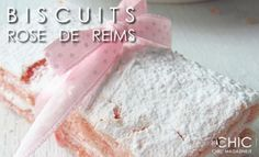 Biscuits Rose de Reims – Dolcezze in Rosa | #CHIC Magazine.it