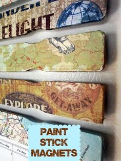 Cover paint sticks with paper and decoupage and turn them into a magnet set for your refrigerator or message board.