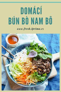 #bunbonambo #vietnamskakuchyne #recept #primafresh Bun Bo Nam Bo, Asian Recipes, Ethnic Recipes, Japchae, Vietnam, Nom Nom, Fresh, Food, Asia