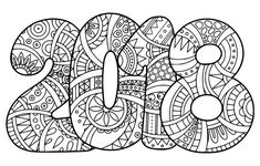 New Year 2018 Coloring Page Doodle Make your world more colorful with free printable coloring pages from italks. Our free coloring pages for adults and kids. New Year Coloring Pages, Colouring Pages, Adult Coloring Pages, Coloring Sheets, Coloring Books, Free Coloring, New Years Activities, Art Activities, Coloring Worksheets For Kindergarten