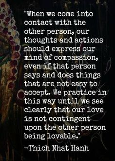 How to enter to love ~ Thich Nhat Hanh