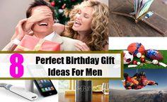 8 Perfect Birthday Gift Ideas For Men Boyfriend Stuff Man Gifts