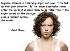 29 ways to tell someone's lying to you.Paul Ekman quote. #lies #deception
