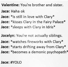 Oh Jace...its all sexual when it was incest then the love scenes died off after book 3...
