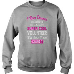 Super Cool Volunteer Women's Funny Tshirt #gift #ideas #Popular #Everything #Videos #Shop #Animals #pets #Architecture #Art #Cars #motorcycles #Celebrities #DIY #crafts #Design #Education #Entertainment #Food #drink #Gardening #Geek #Hair #beauty #Health #fitness #History #Holidays #events #Home decor #Humor #Illustrations #posters #Kids #parenting #Men #Outdoors #Photography #Products #Quotes #Science #nature #Sports #Tattoos #Technology #Travel #Weddings #Women