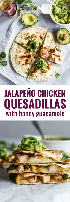 Seasoned with honey, garlic, lime juice and jalapeños, this Jalapeño Chicken Quesadilla topped with Honey Guacamole takes lunchtime to a whole new level.
