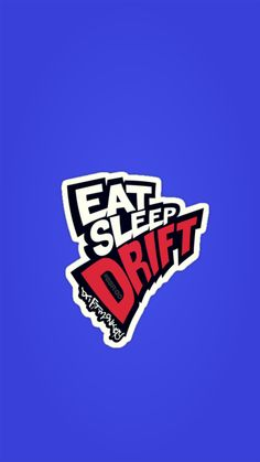 #eatsleepdrift #drifting Wallaper Iphone, Lettering Design, Logo Design, Jdm Stickers, Honda Civic Hatchback, Drift Trike, Garage Art, Japanese Cars, Typography Inspiration