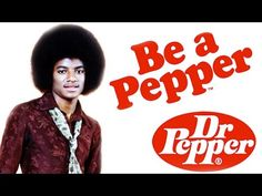 """MICHAEL JACKSON DR. PEPPER SONG - """"BE A PEPPER"""" - YouTube"""