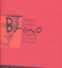 Magie, pouta a dialog renesančního filosofa