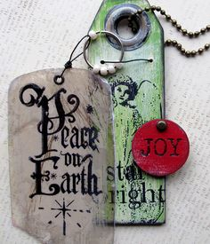 Christmas Rubber Stamp - Let Heaven and Nature Sing stamped on a Rustic Wood Tag and Peace on Earth stamped on distressed Mica.