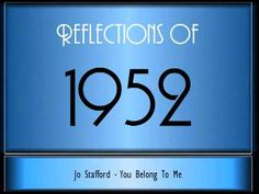Reflections Of 1952 ♫ ♫ [65 Songs] - YouTube