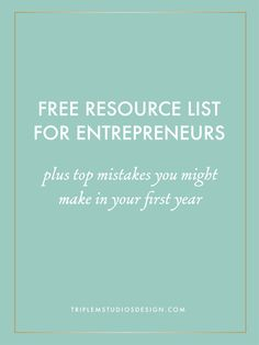 Get your free resource list for entrepreneurs & find out the top mistakes you might make in your first year by clicking on this!