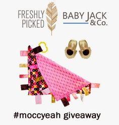 baby Jack blankets and freshly picked moccasins
