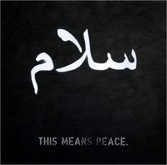 Salaam means Peace