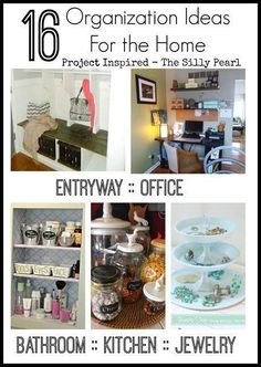 16 Organization Ideas for the Home - The Silly Pearl...