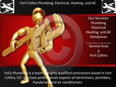Fort Collins Plumbing, Electrical, Heating, and AC  We are ready to healp you with Fort Collins Plumbing, Electrical, Heating, and AC!