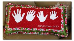 Handprint Pillow  http://www.sugarbeecrafts.com/2010/11/silhouette-project-handprint-holiday.html