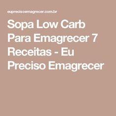Sopa Low Carb Para Emagrecer 7 Receitas - Eu Preciso Emagrecer