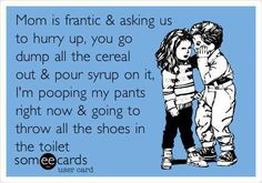 can't stop laughing!  I swear they write these things about my kids!