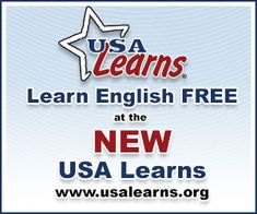 """""""USA Learns is a free website that helps adults learn English online. This popular website, visited by more than 7,000,000 adults around the world, teaches English by providing engaging videos and educational activities. Learners have the opportunity to learn English independently or with the support of their teacher."""" -- About Us on the USA Learns site"""