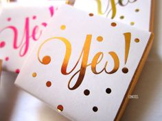 "Personalised Wedding Chocolates ""Yes!"" - metallic print - pack of 25"