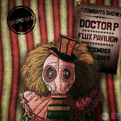 Flux Pavilion & Doctor P