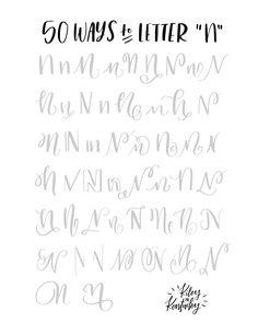 Letter n hand lettering alphabet Hand Lettering Fonts, Doodle Lettering, Creative Lettering, Lettering Tutorial, Lettering Styles, Typography Letters, Hand Lettering Practice, Lettering Design, Brush Lettering Worksheet
