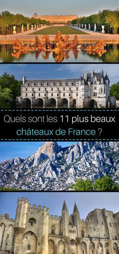 Des châteaux en France, il y en a des myriades, tous plus beaux les uns que les autres: châteaux forts, châteaux du XVIème siècle ou du XVIIème siècle… C'était dur, mais nous avons sélectionné nos 11 plus beaux de France !