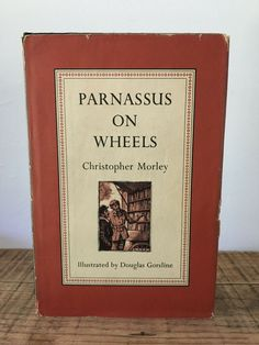 Parnassus On Wheels by Christopher Morley 1955 HC