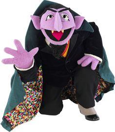 ..and of course, who can forget Count Von Count? :) He was my favorite Sesame Street character. Still is! :)