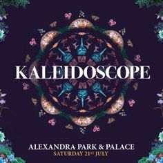 Buy tickets for Kaleidoscope Festival at Alexandra Palace from the official retailer,  Kaleidoscope  Festival. Prices from £2.25
